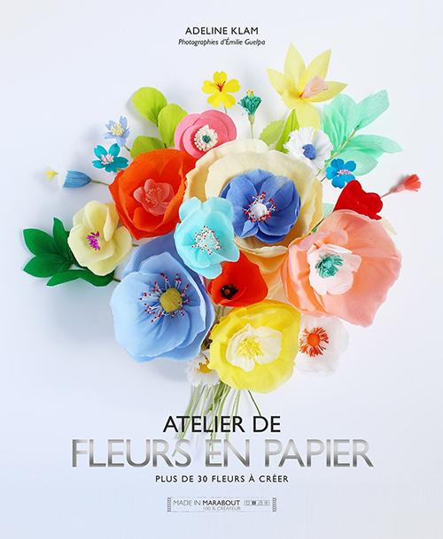 Atelier de fleurs en papier de Adeline Klam