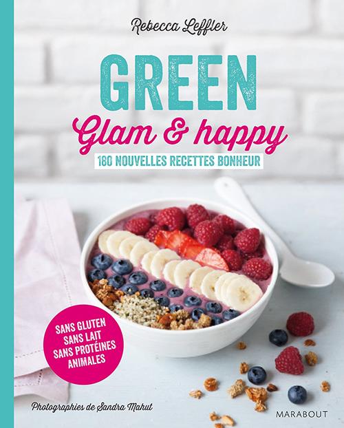 Green, Glam et Happy de Rebecca Leffler