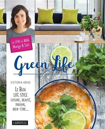 Livre Green Life de Victoria Arias du blog Mango and Salt