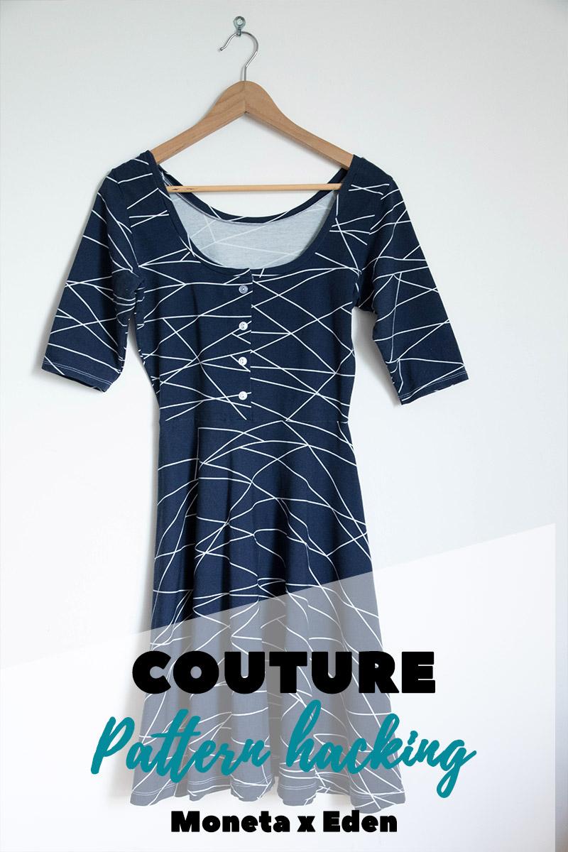 Couture : pattern hacking... quand la robe Moneta rencontre Eden de la Maison Victor