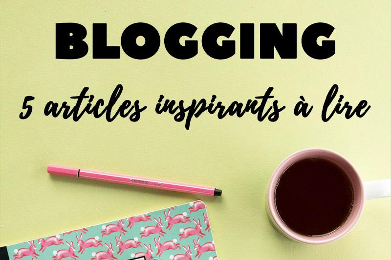 5 Articles inspirants à découvrir