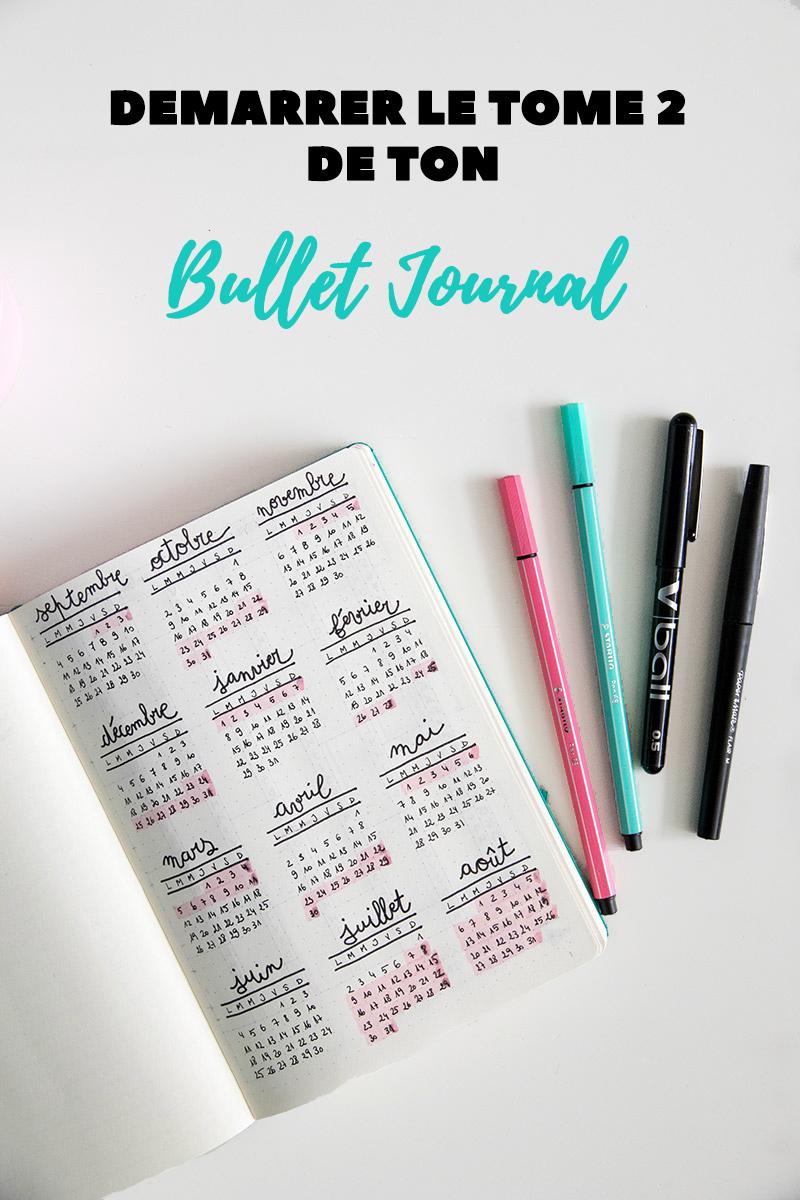 Démarrer le tome 2 de ton Bullet journal, je te dis tout !