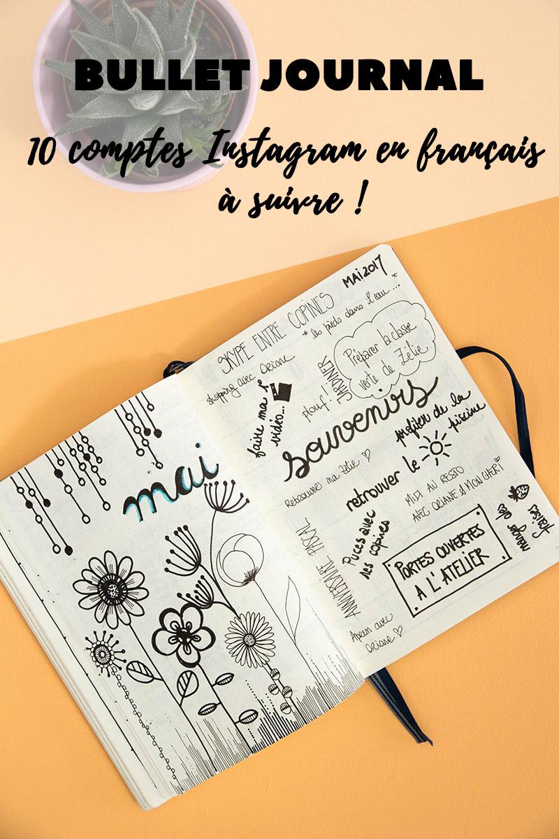 10 comptes Instagram sur le Bullet Journal en français à suivre