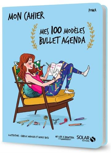 Mes 100 modèles Bullet Agenda - Powa
