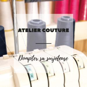 Atelier couture - dompter sa surjeteuse - Wiwersheim, Alsace - 3h - Avril sur un fil
