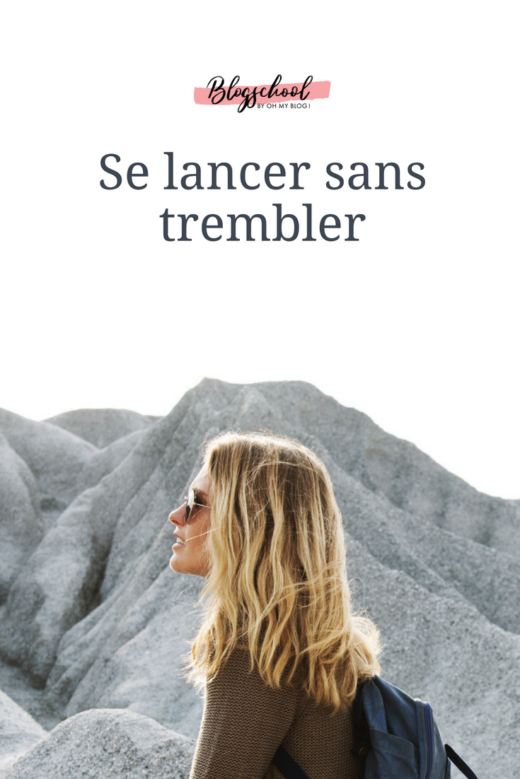 Formation blogschool : Se lancer sans trembler
