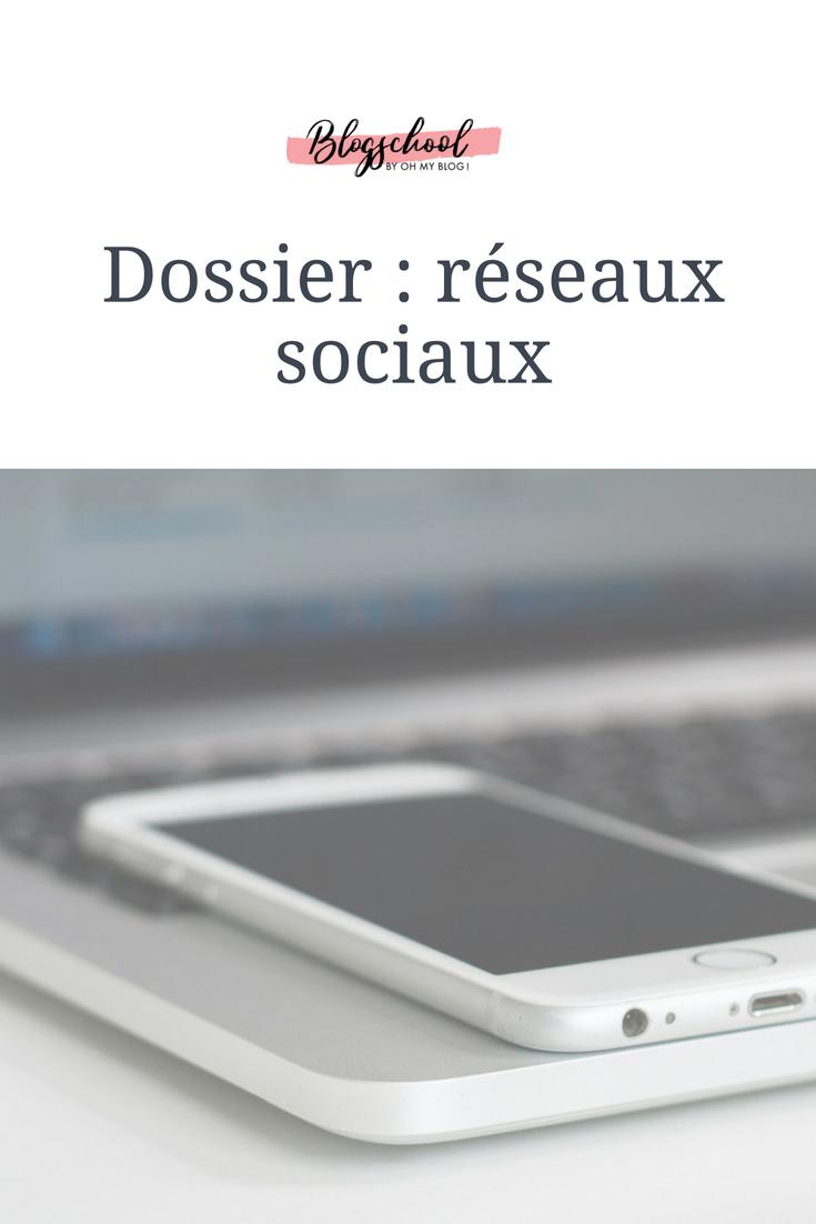 Formation blogschool : Dossier réseaux sociaux