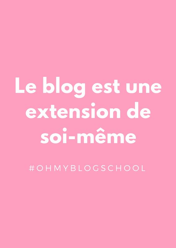 Le blog est une extension de soi-même #ohmyblogschool