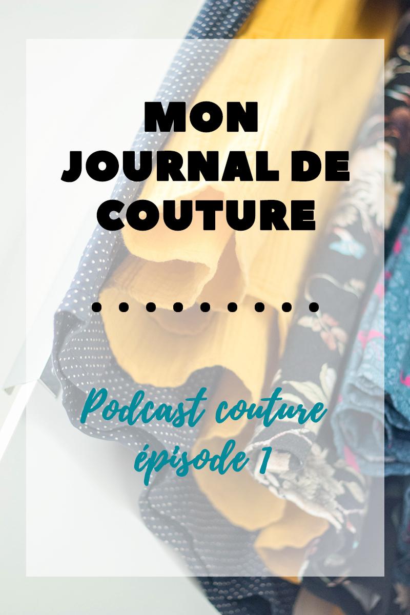 Mon journal de couture - podcast couture épisode 1