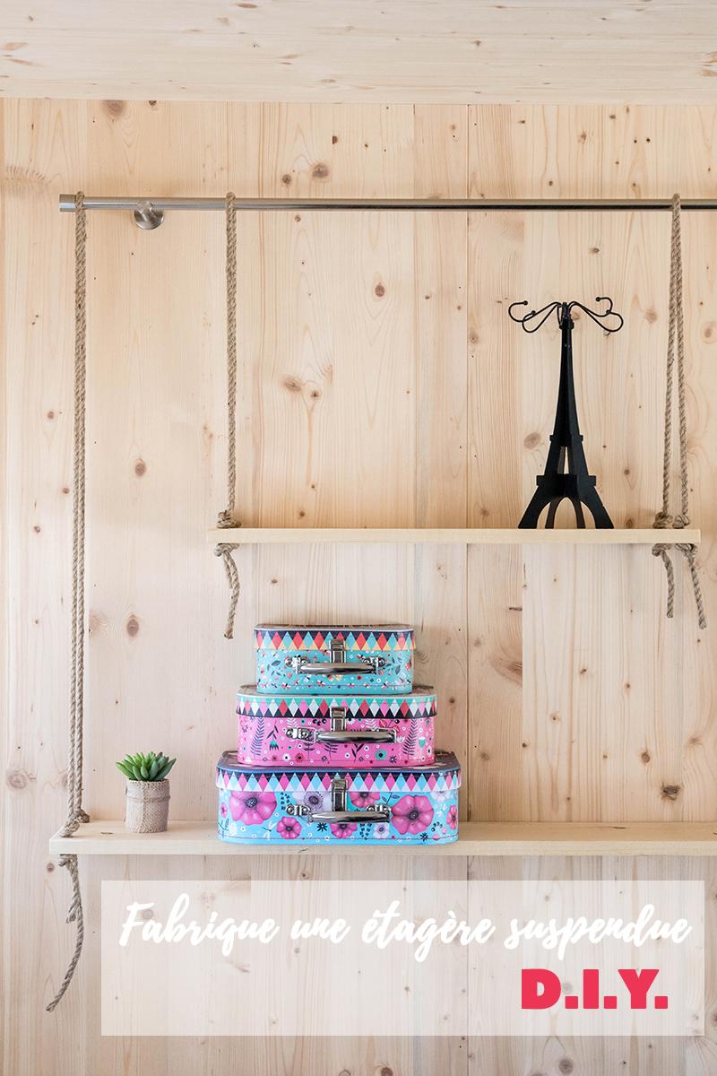 DIY : fabrique ton étagère suspendue - Avril sur un fil