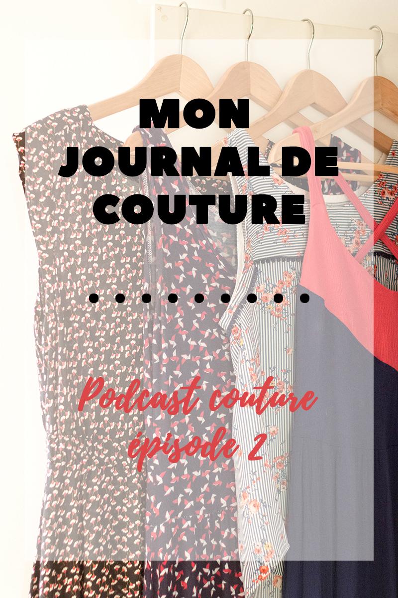 Podcast couture : Mon journal de couture épisode 2 - Avril sur un fil