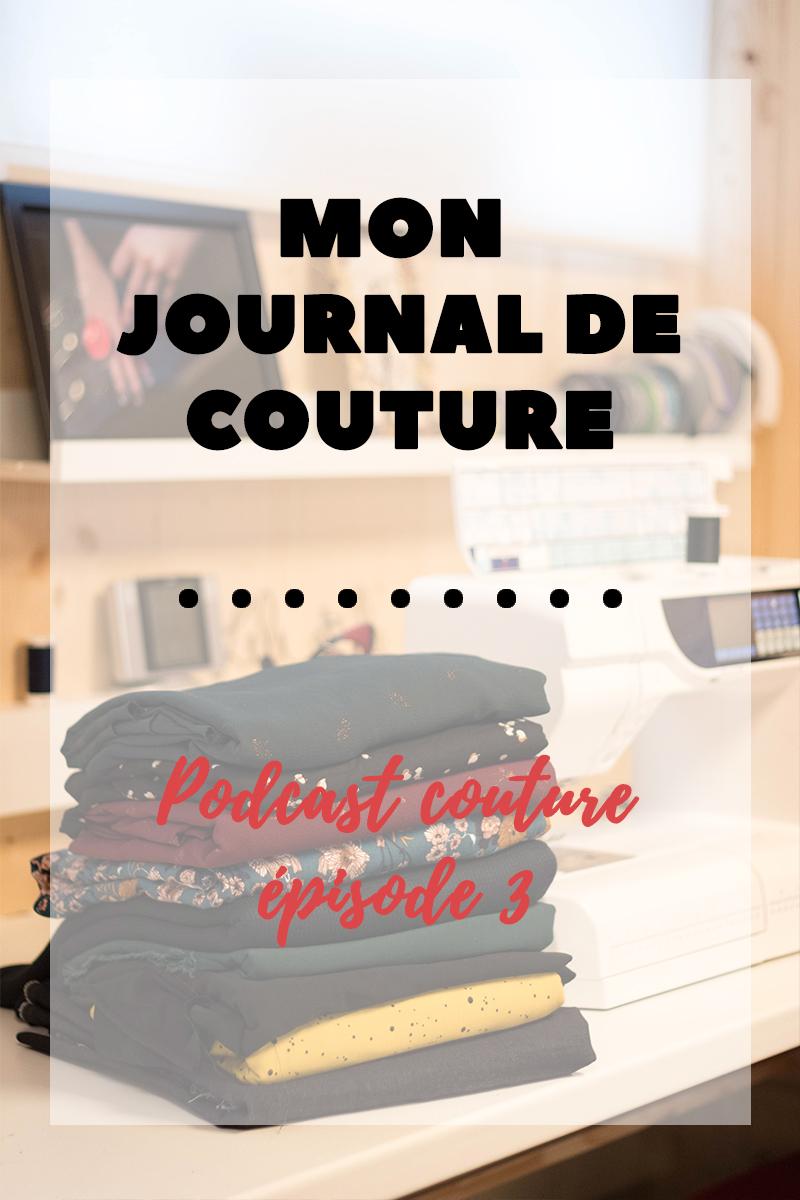 Podcast couture : Mon journal de couture épisode 3 - Avril sur un fil