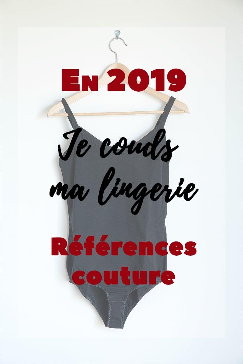 En 2019, je couds ma lingerie - Avril sur un fil
