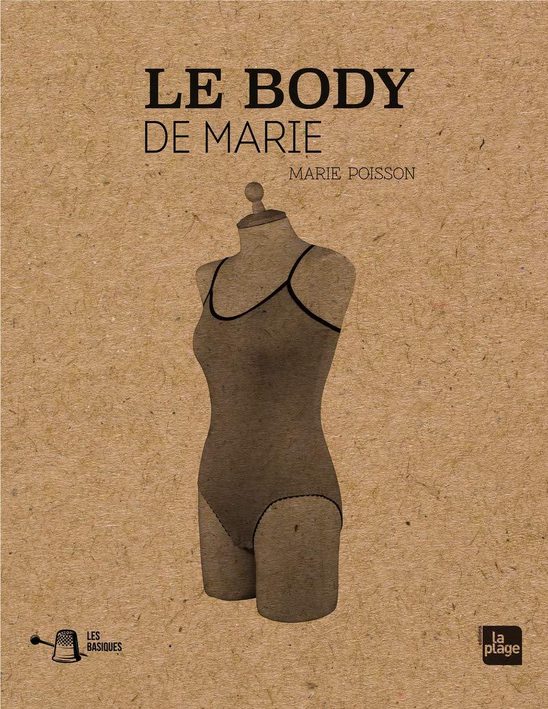 Le body de Marie, Marie Poisson