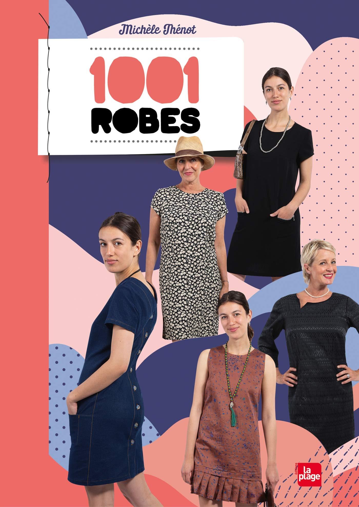 1001 robes de Micèles Thénot
