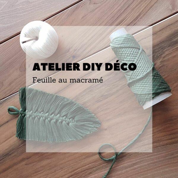 Atelier DIY déco : feuille au macramé - Avril sur un fil