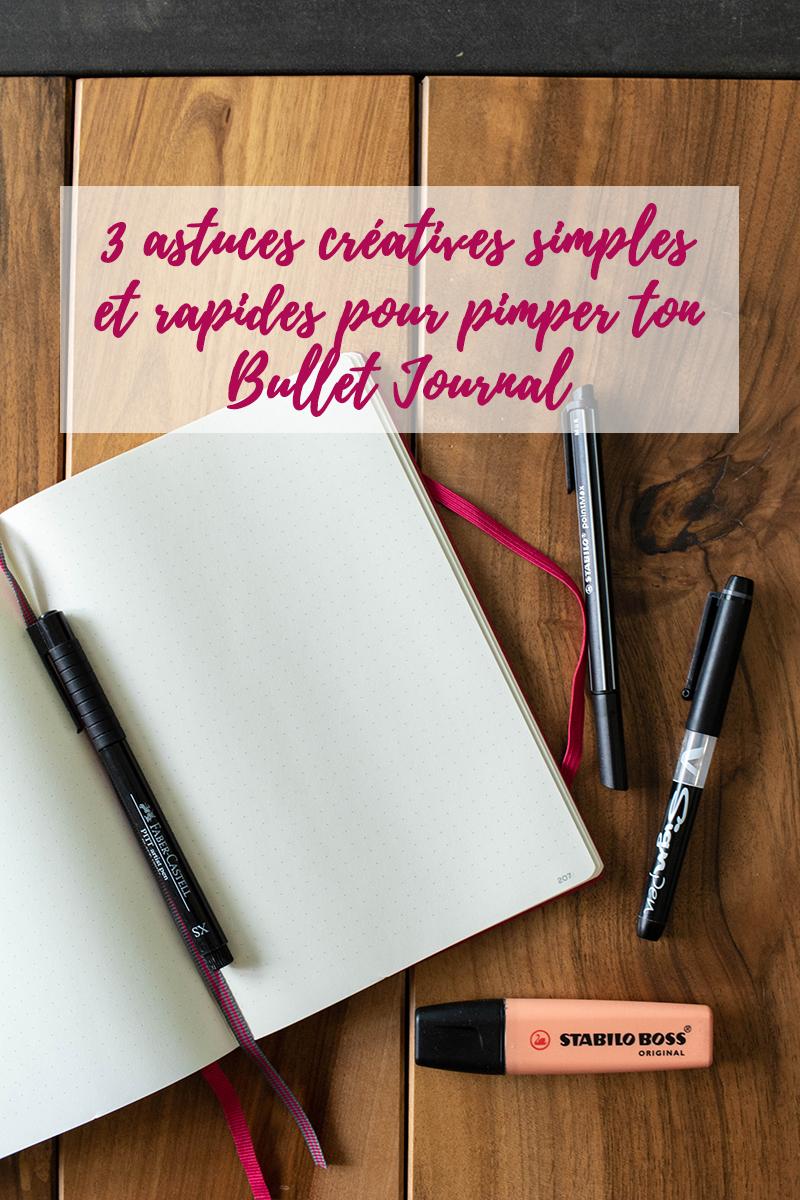 3 astuces créatives simples et rapides pour pimper ton Bullet Journal - Avril sur un fil